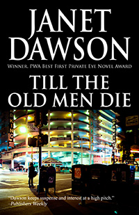 Til The Old Men Die by Janet Dawson