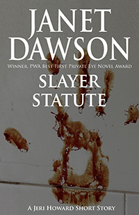 Slayer Statute by Janet Dawson